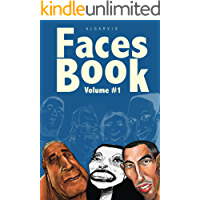 Faces Book Vol.1: 500+ Caricatures of Amazing People (English Edition)