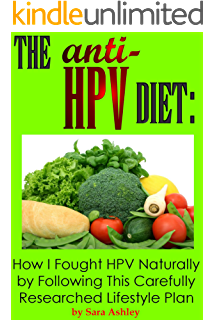 HPV Free: A Holistic Approach to Boost the Immune System and Clear