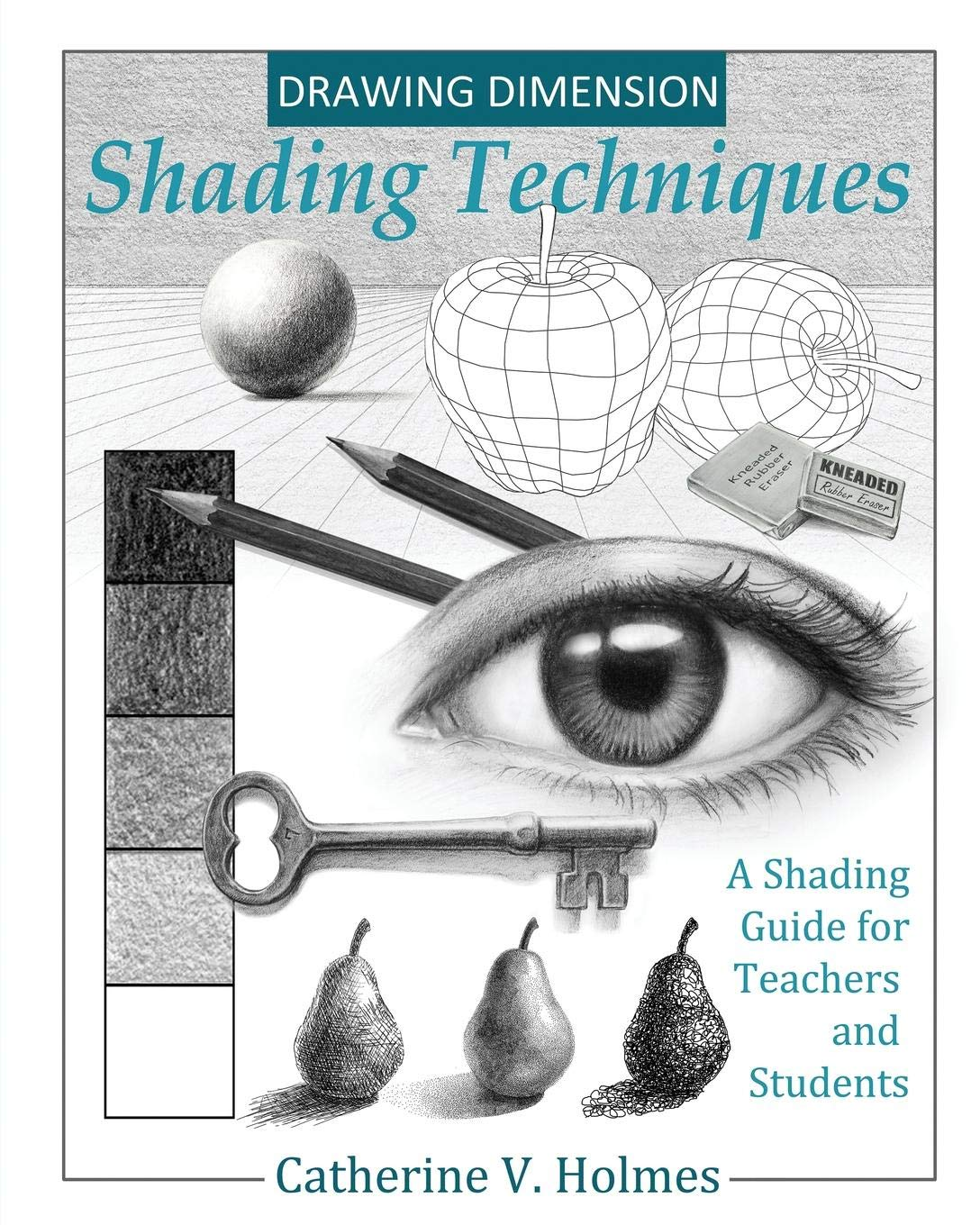drawing dimension shading techniques a shading guide for teachers