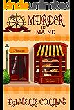 Murder in Maine (Margot Durand Cozy Mystery Book 7)