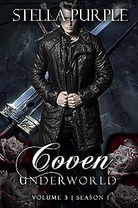 Coven | Underworld (#1.3): Volume #3, Season #1 (Coven I Underworld)