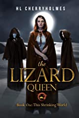 The Lizard Queen Book One: This Shrinking World Kindle Edition