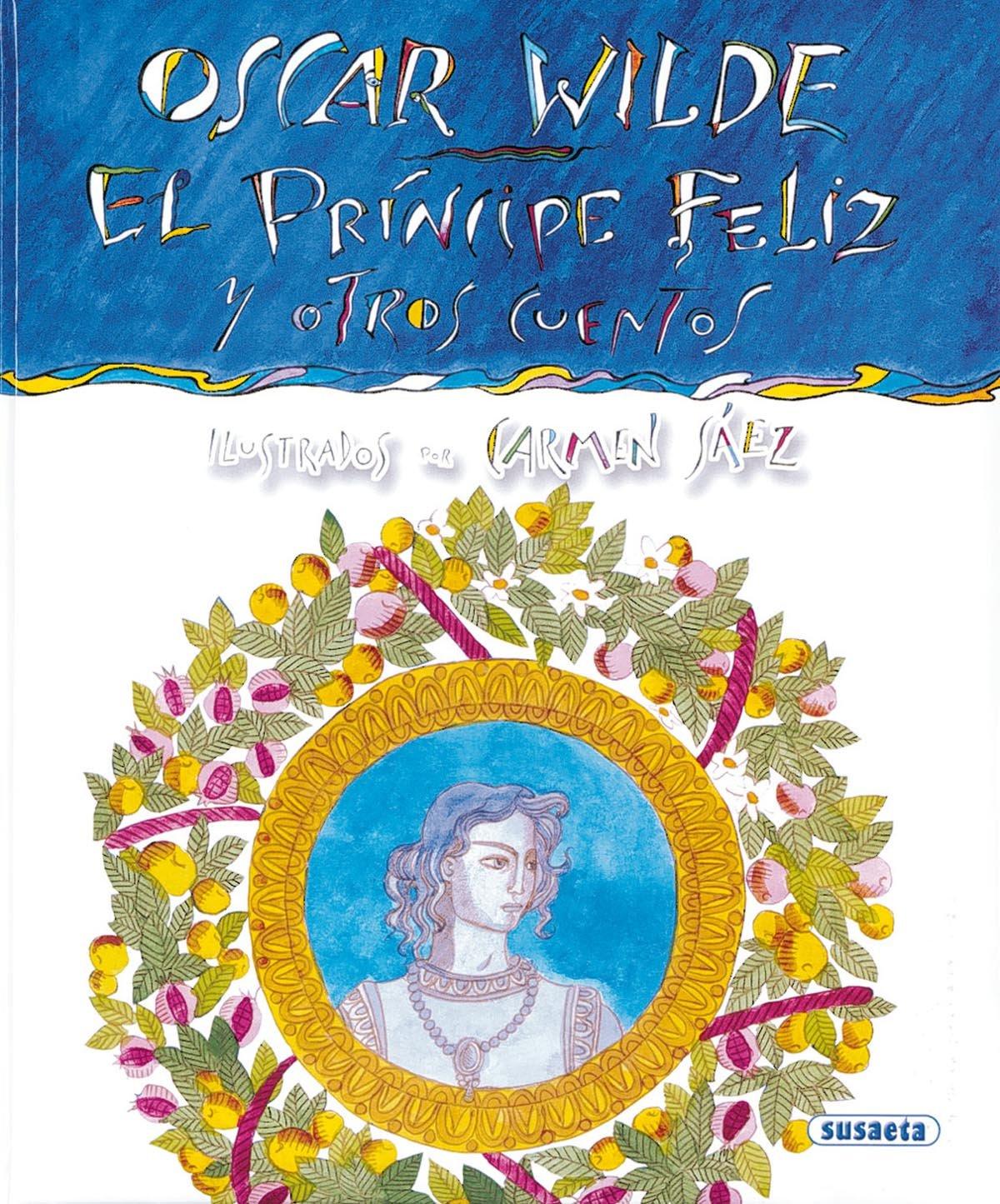 Download Oscar Wilde: El príncipe feliz y otros cuentos (Autores Célebres) (Spanish Edition) ebook