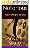 Notorious: The Life of Ingrid Bergman