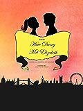 P&P How Darcy Met Elizabeth: A Pride and Prejudice Variation