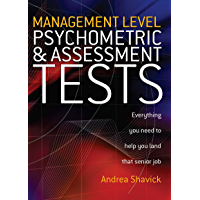 Management Level Psychometric and Assessment Tests: Everything You Need to Help You Land That Senior Job (William Lorimer) (English Edition)