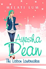 Ayesha Dean - The Lisbon Lawbreaker (Ayesha Dean Mysteries) Kindle Edition