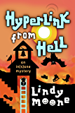 Hyperlink from Hell: A Couch Potato's Guide to the Afterlife