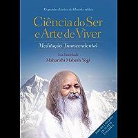 Ciência do ser e arte de viver: Meditação transcendental