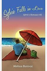 Sylvie Falls in Love: Sylvie's Romance #2 Kindle Edition