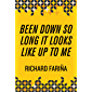 Been Down So Long It Looks Like Up to Me (English Edition)