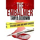 The Embalmer (Dr. Tara Ross Series Book 2)
