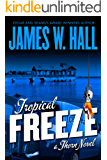 Tropical Freeze: Thorn series Book 2 (Thorn Novels)