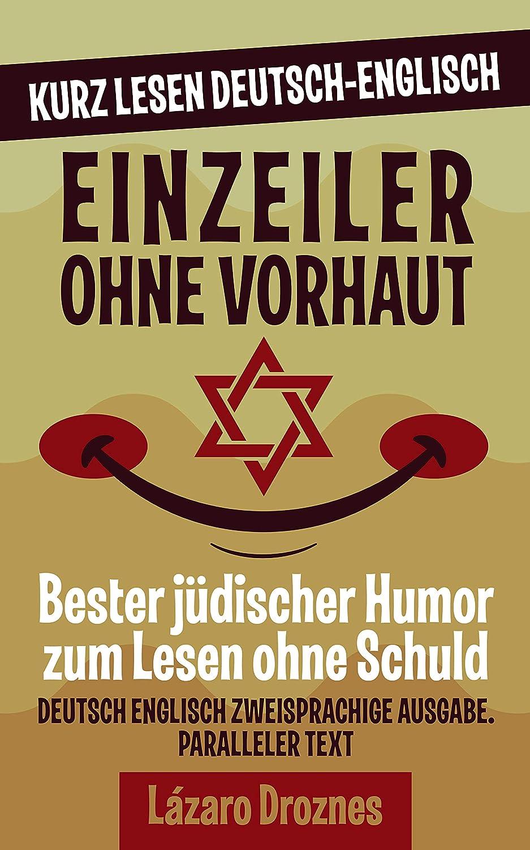 EINZEILER OHNE VORHAUT: Deutsch Englisch Zweisprachige Ausgabe ...