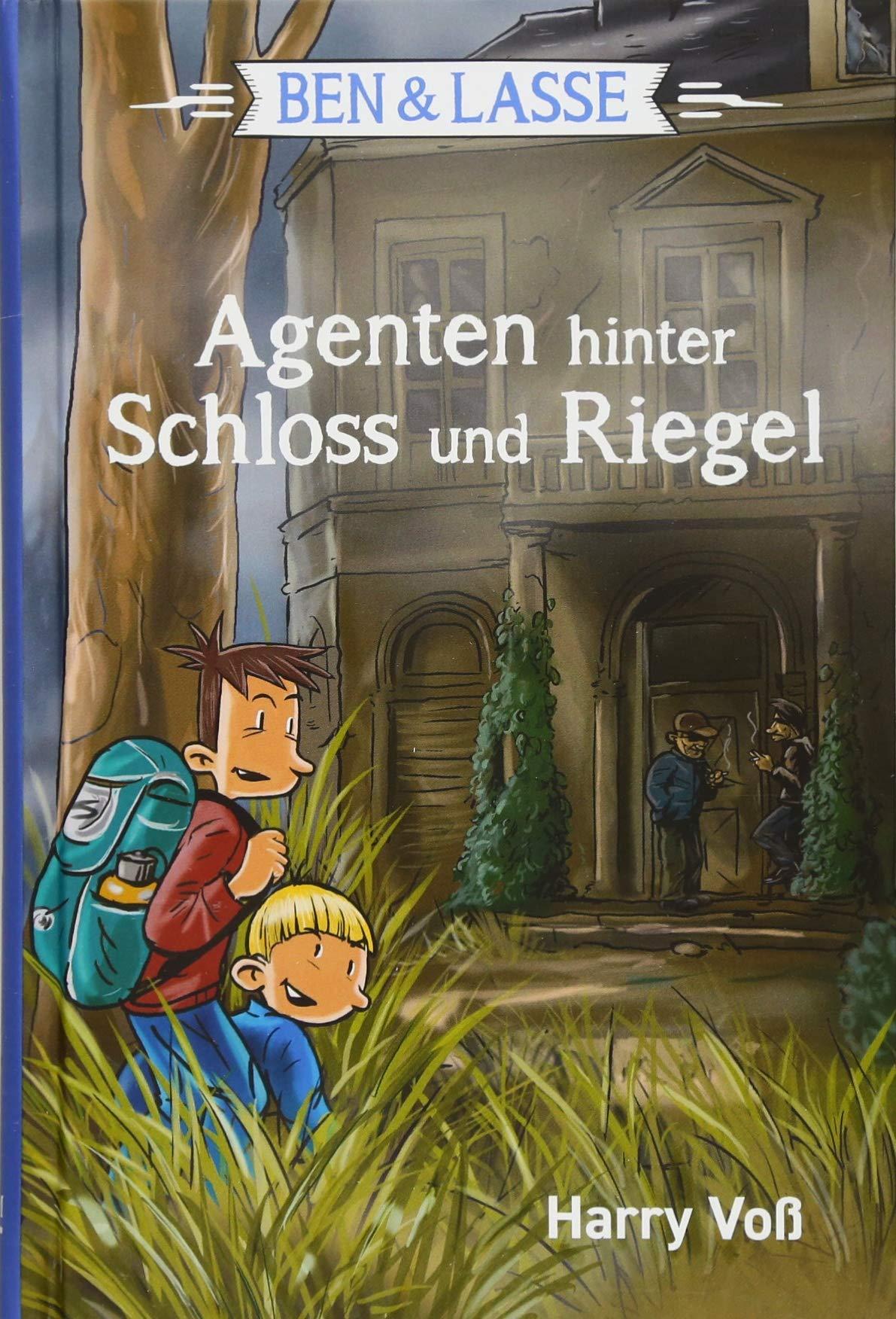 Ben & Lasse - Agenten hinter Schloss und Riegel (Ben & Lasse (4))