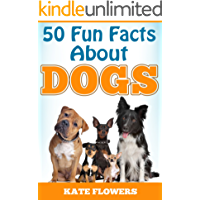 DOGS: 50 Fun Facts About Dogs