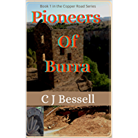 Pioneers of Burra: The Bryar Family Saga (Copper Road Book 1)