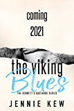 The Viking Blues (The Bennett's Bastards Series Book 4)