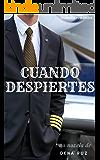 Cuando despiertes (Spanish Edition)