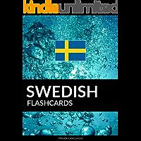 Swedish Flashcards: 800 Important Swedish-English and English-Swedish Flash Cards