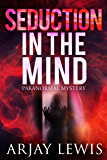 Seduction In The Mind: Doctor Wise Book 2