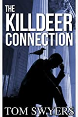 The Killdeer Connection (Lawyer David Thompson Legal Thrillers Series Book 1) Kindle Edition