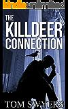 THE KILLDEER CONNECTION (Lawyer David Thompson Series Book 1)