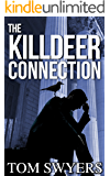 The Killdeer Connection (Lawyer David Thompson Thriller Series Book 1)