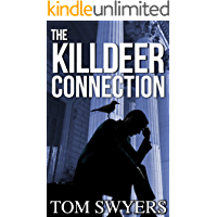 The Killdeer Connection (Lawyer David Thompson Legal Thrillers Series Book 1)