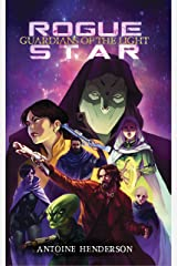 Rogue Star: Guardians of the Light Book 1