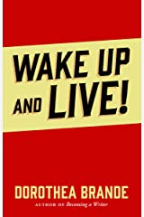 Wake Up and Live! Kindle Edition