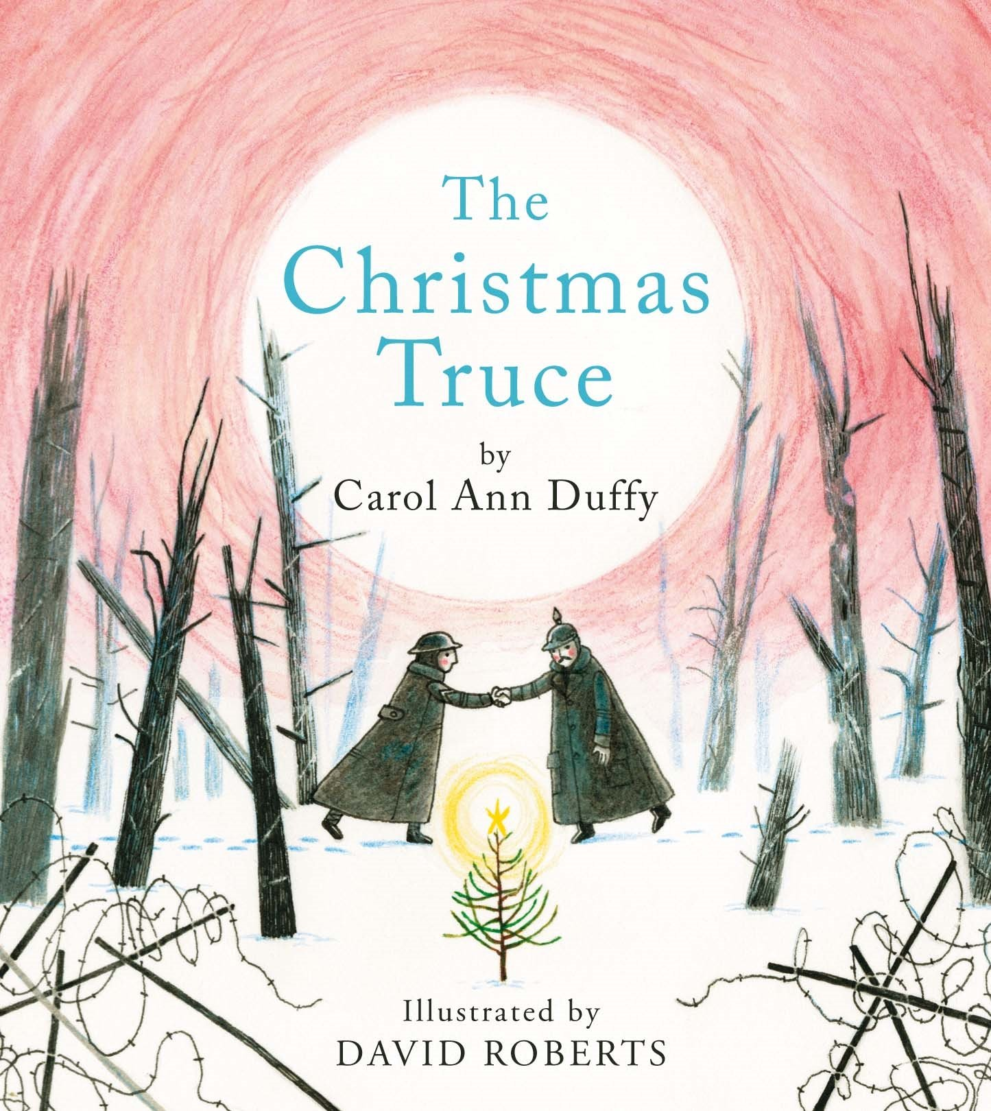 The Christmas Truce: Carol Ann Duffy: 9781447206408: Amazon.com: Books
