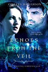 Echoes from the Veil (Aisling Chronicles Book 3) Kindle Edition