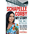 My Story: Schapelle Corby: Revised