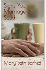Signs Your Marriage Is Solid
