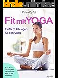 Fit mit Yoga – Einfache Übungen für den Alltag
