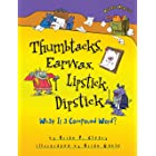 Thumbtacks, Earwax, Lipstick, Dipstick: What Is a Compound Word? (Words Are CATegorical ®)