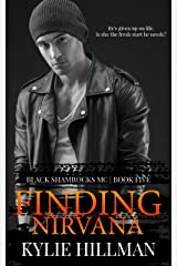Finding Nirvana (Black Shamrocks MC Book 5) Kindle Edition