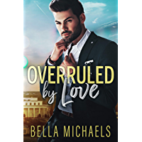 Overruled by Love: A Small Town Romance (Boys of Bridgewater) (English Edition)