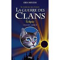 4. La Guerre des clans III : Eclipse
