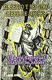Sexto Y Septimo Libro De Moises