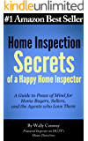 Home Inspection Secrets of A Happy Home Inspector