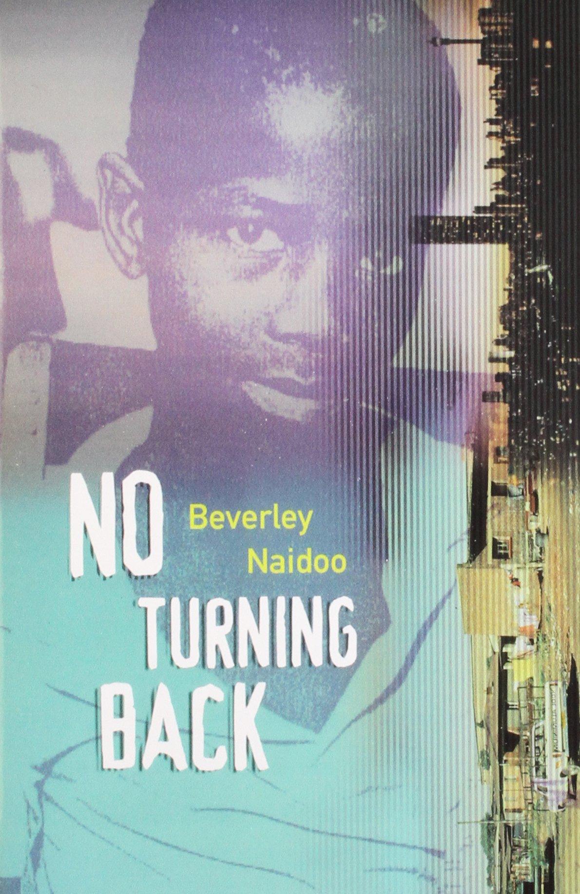 No Turning Back (the Originals): Beverley Naidoo: 9780140369489:  Amazon: Books
