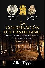 La conspiración del castellano: La verdad sin censura sobre el más extendido de los idiomas españoles (Spanish Edition) Kindle Edition