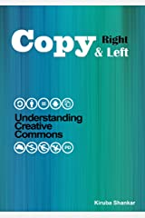 Copy Right & Left: Understanding Creative Commons Kindle Edition