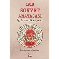 1918 Sovyet Anayasası - İşçi Sınıfının İlk Anayası