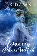 Merry Chris Witch (Once Upon a Never After Book 1) Kindle Edition