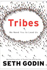 Tribes: We Need You to Lead Us Hardcover