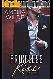 Priceless Kiss (A Billionaire Possession Novel Book 5)