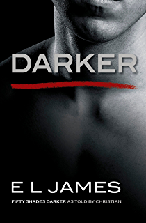 fifty shades of grey fifty shades book kindle edition by darker fifty shades darker as told by christian fifty shades of grey series